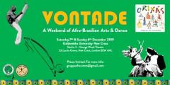 Vontade - A Weekend of Afro-Brazilian Arts & Dance