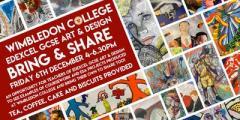Wimbledon College Edexcel GCSE Art Bring & Share Event