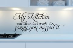 My Kitchen was clean last week wall decal