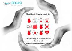 Blood Bank Director Email List  and Mailing List