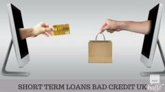 Get Quick Access to Short Term Loans for Bad Credit in