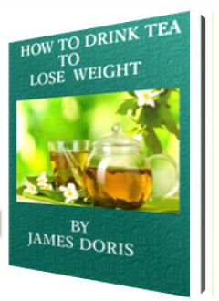 HOW TO DRINK TEA TO LOSE WEIGHT