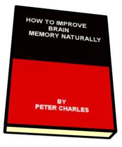 How to improve brain memory naturally.