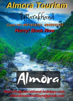 Explore Almora Tourism With Uttarakhand Holidays