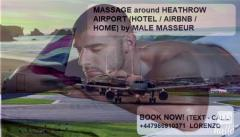 HEATHROW AIRPORT MASSAGE by MALE MASSEUR for MEN OUTCAL