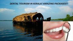 Dental Tourism In Kerala