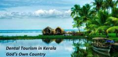 Why Choose Dental Treatments In Kerala