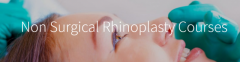 Non Surgical Rhinoplasty Training