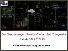 For Cloud Managed Service Contact Bell Integration